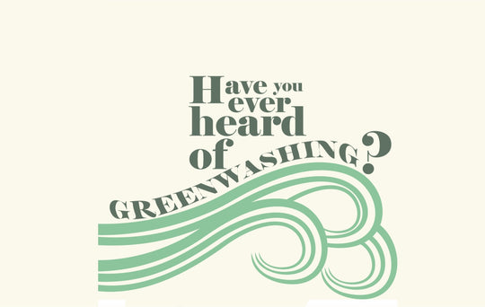 Have you heard of greenwashing?