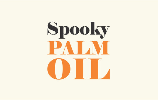 Spooky Palm Oil