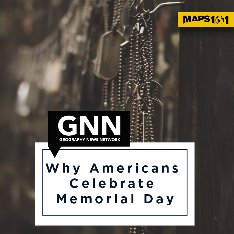 Why Americans Celebrate Memorial Day