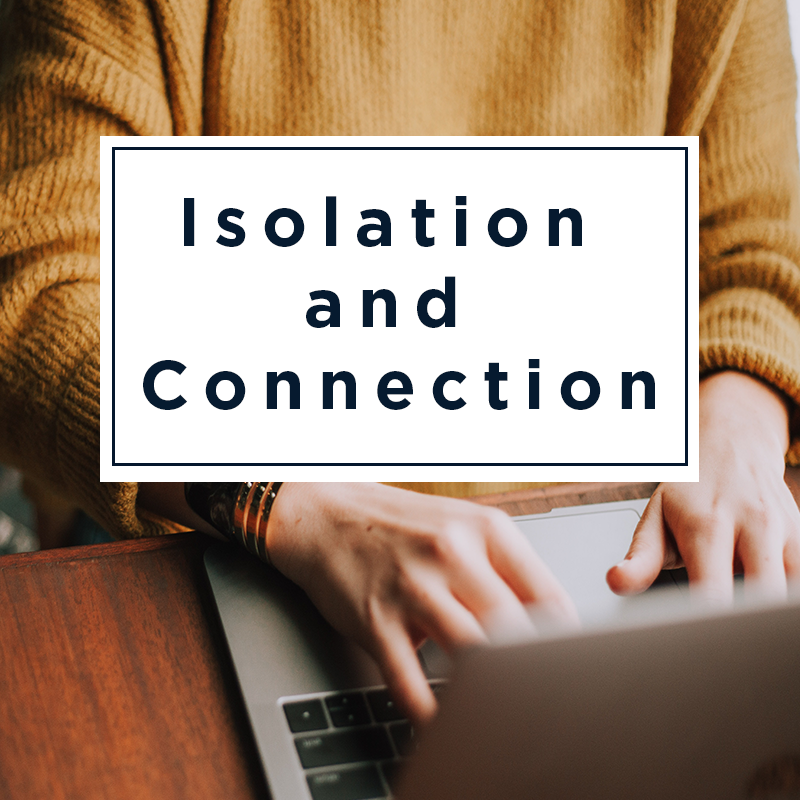 Maps101 Newsletter: Isolation and Connection