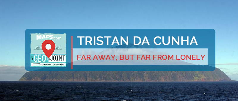 Tristan da Cunha: Far Away, But Far From Lonely