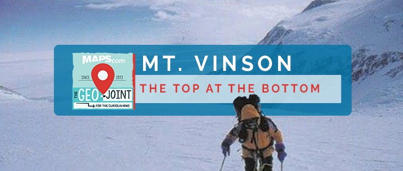 Geo-Joint: Mt. Vinson - The Top at the Bottom