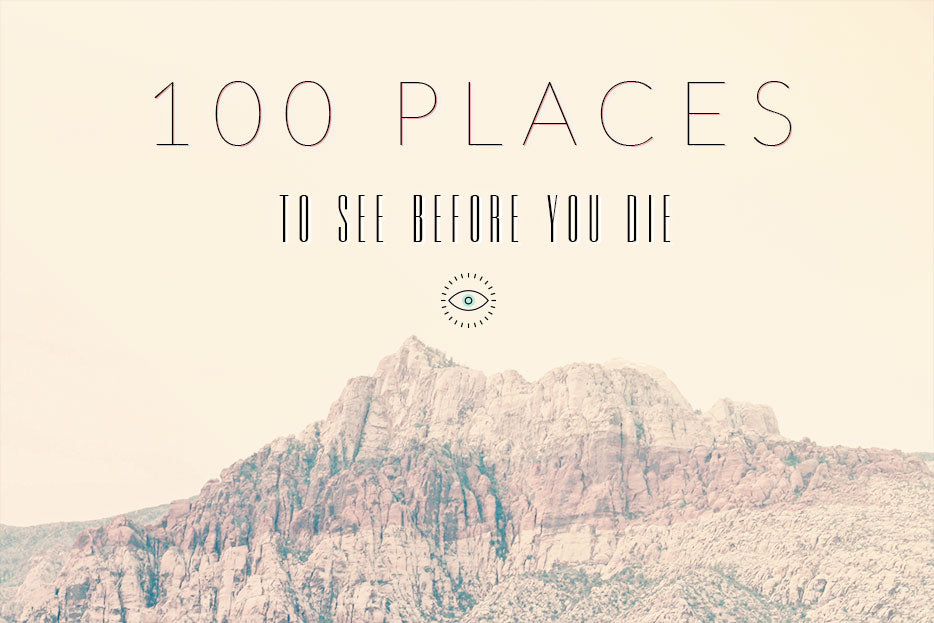 100 Places to See