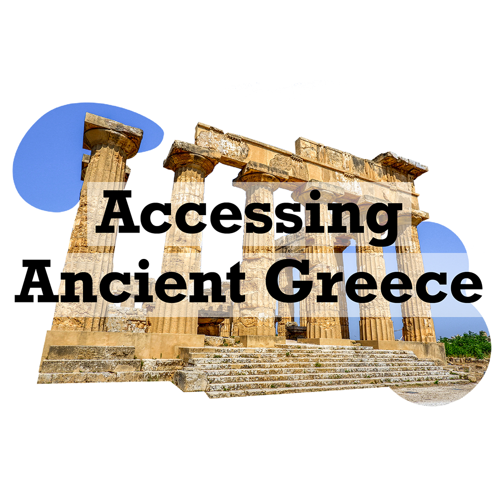 Accessing Ancient Greece