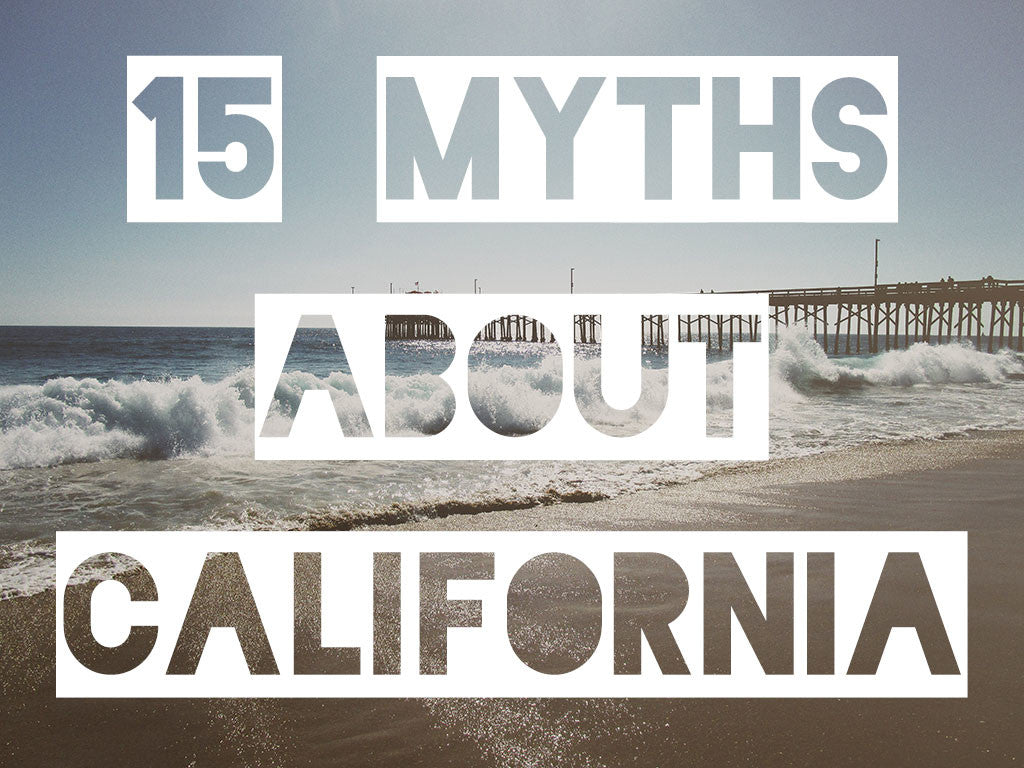 Myths About California