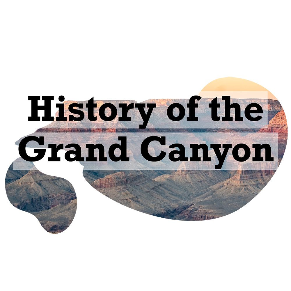 History of the Grand Canyon