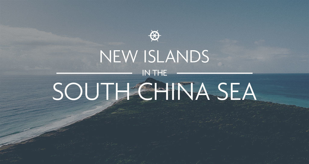 New Islands in the South China Sea