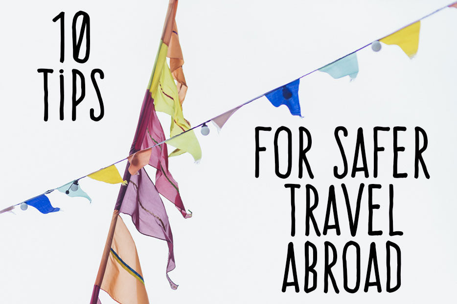 Safe travel Abroad
