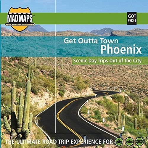 Phoenix, Arizona, Get Outta Town by MAD Maps