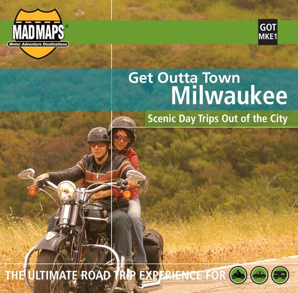 Milwaukee, Wisconsin, Get Outta Town by MAD Maps