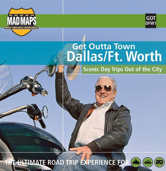 Dallas and Ft. Worth, Texas, Get Outta Town by MAD Maps
