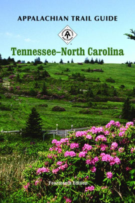 Cover of Appalachian Trail Guide to Tennessee - North Carolina by Appalachian Trail Conservancy