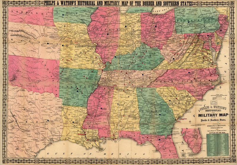 Phelps and Watson's historical and military map of the border & southern states.