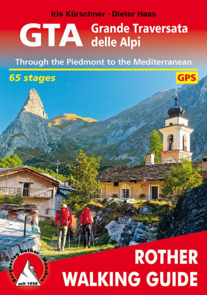 Cover of Great Crossing of the Alps, Walking Guide by Rother Walking Guide