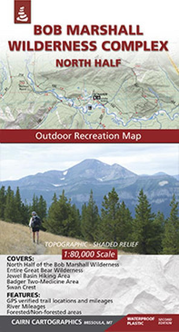 Cover of Bob Marshall Wilderness : North Half Outdoor Recreation Map  By Cairn Cartographics