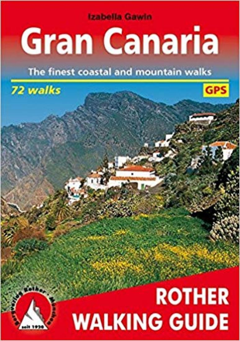 Cover of Gran Canaria, Rother Walking Guide by Rother Walking Guide