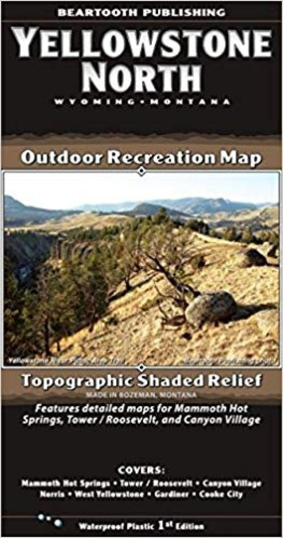 Cover of Yellowstone National Park, Wyoming, Montana and Idaho Outdoor Recreation Map with Topographic Shaded Relief by Beartooth Publishing