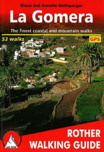 Cover of La Gomera, Walking Guide by Rother Walking Guide
