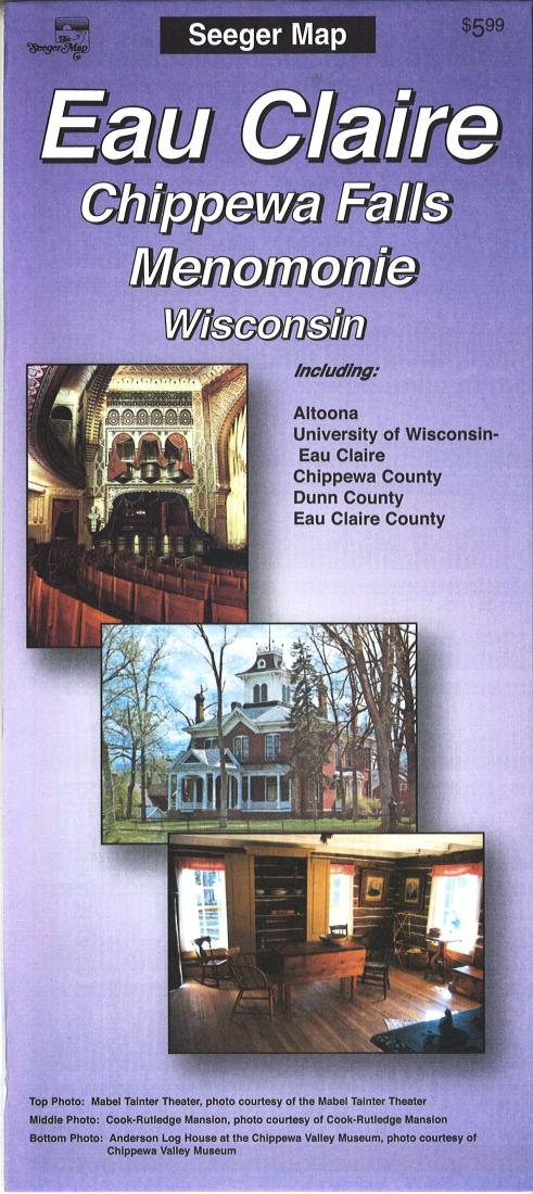 Cover of Eau Claire, Chippewa Falls and Menomonie, Wisconsin by The Seeger Map Company Inc.