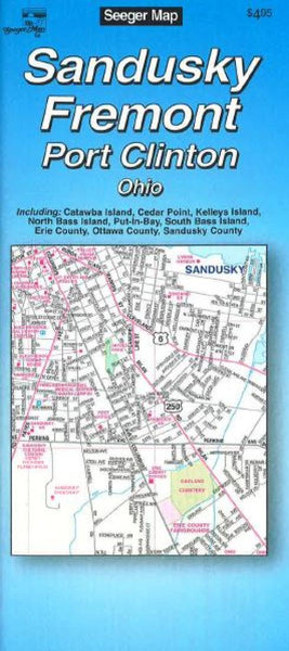 Cover of Sandusky, Fremont and Port Clinton, Ohio by The Seeger Map Company Inc.