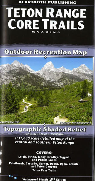 Cover of Teton Range Core Trails  Outdoor Recreation Map with Topographic Shaded Relief by Beartooth Publishing