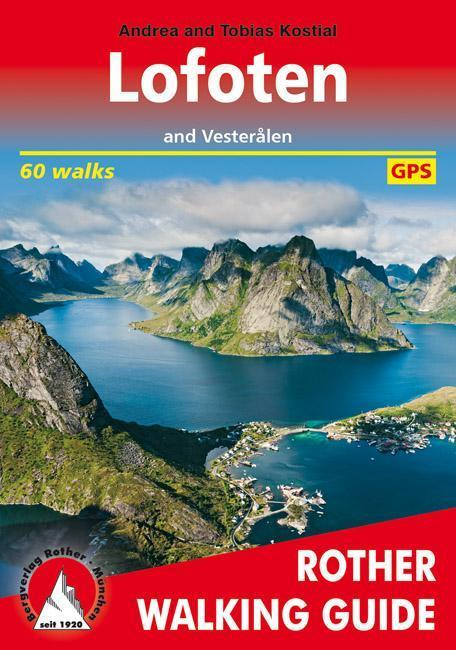 Cover of Lofoten and Vesteralen, Rother Walking Guide by Rother Walking Guide