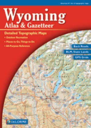 Wyoming Atlas and Gazetteer