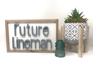 Future Lineman - Wood Sign