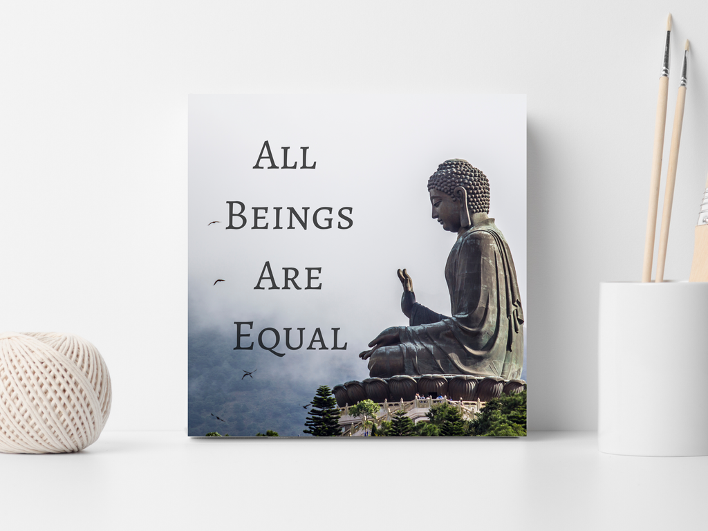 All Beings Are Equal