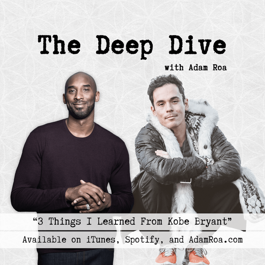 The-Deep-Dive-Podcast-with-Adam-Roa-Musings-Bonus-Episode-3-Things-I-Learned-From-Kobe-Bryant