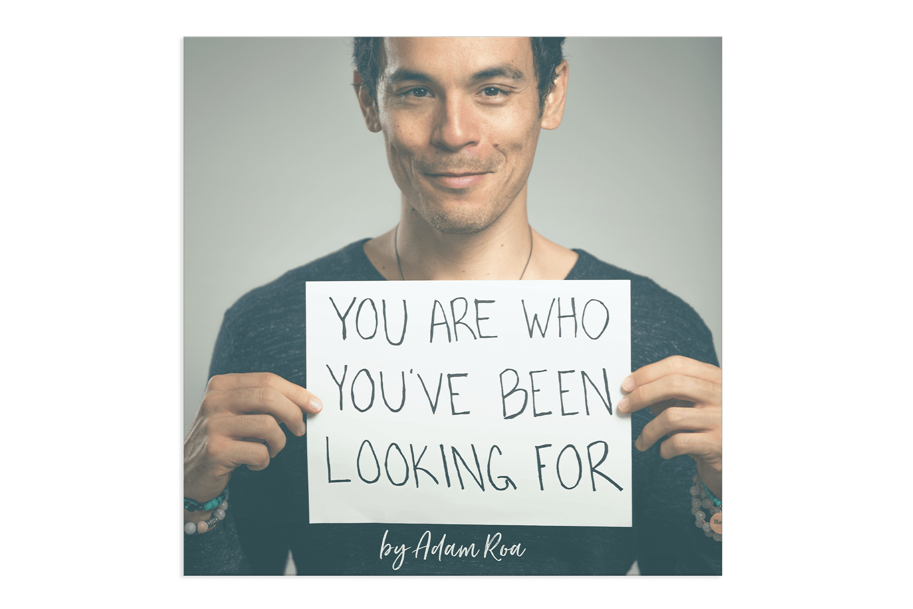 "How To Find The Perfect Relationship - ""You Are Who You've Been Looking For"" by Adam Roa"