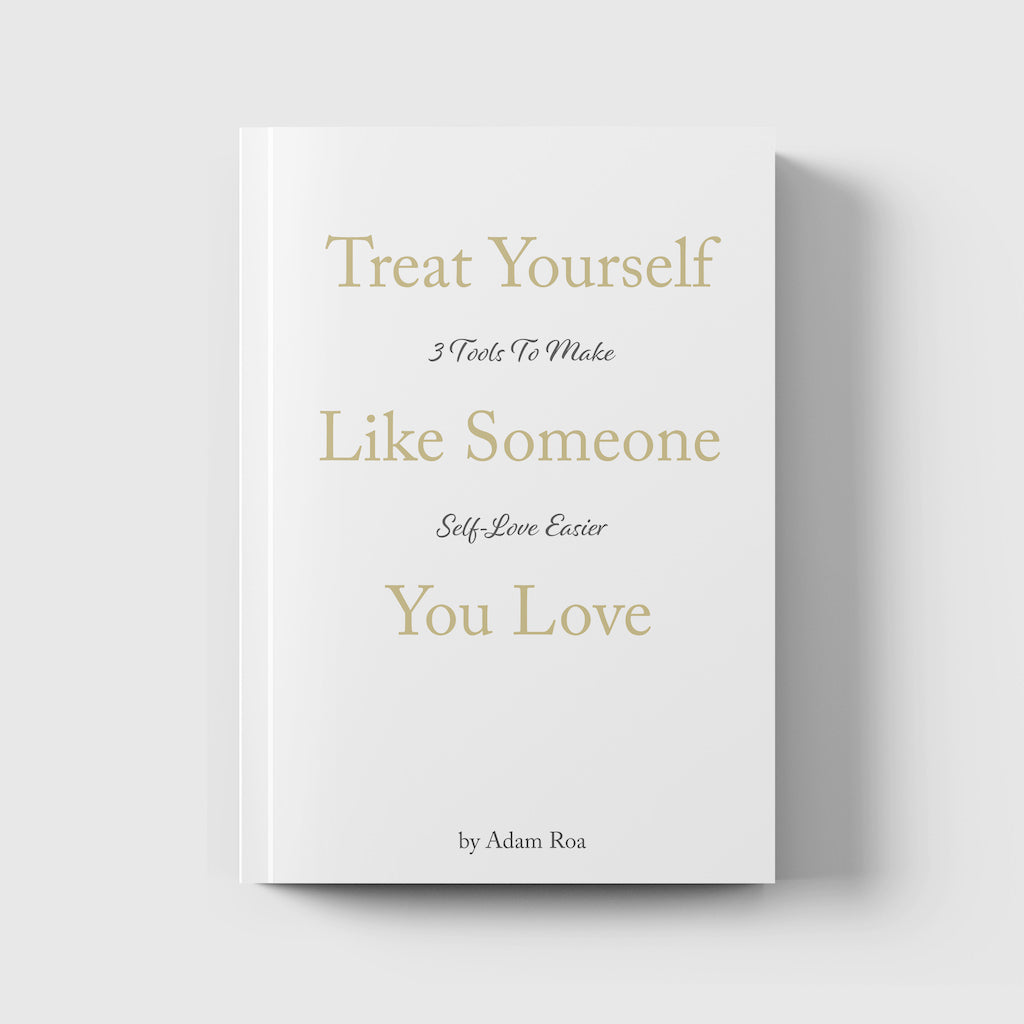 Treat Yourself Like Someone You Love - Book