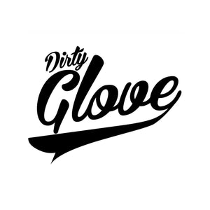 Dirty Glove Collection