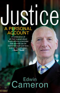 Justice - A Personal Account - Cameron Edwin