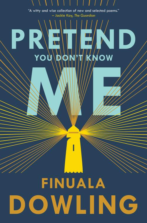 Pretend you don't know me - Dowling Finuala
