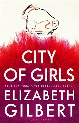 City of Girls - Gilbert Elizabeth