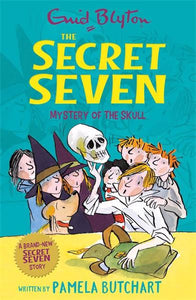 Secret Seven: Mystery of the skull - Butchart P Blyton E