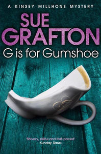 G is for Gumshoe - Grafton Sue