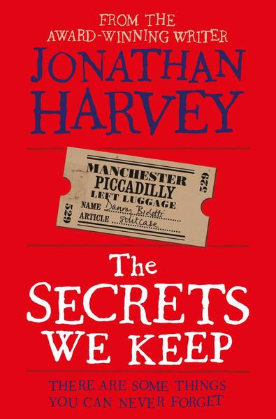 Secrets We Keep, The - Harvey Jonathan