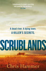 Scrublands - Hammer Chris