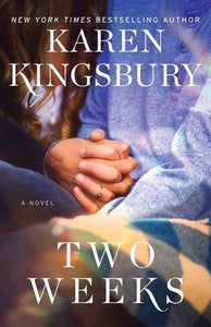 Two weeks - Kingsbury Karen