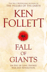 Century trilogy #1: Fall of giants - Follett Ken