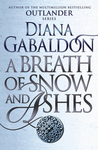 Outlander 6: Breath of snow and ashes - Gabaldon Diana