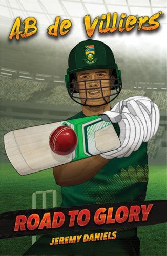 Road to Glory 1: AB de Villiers - Daniel Jeremy