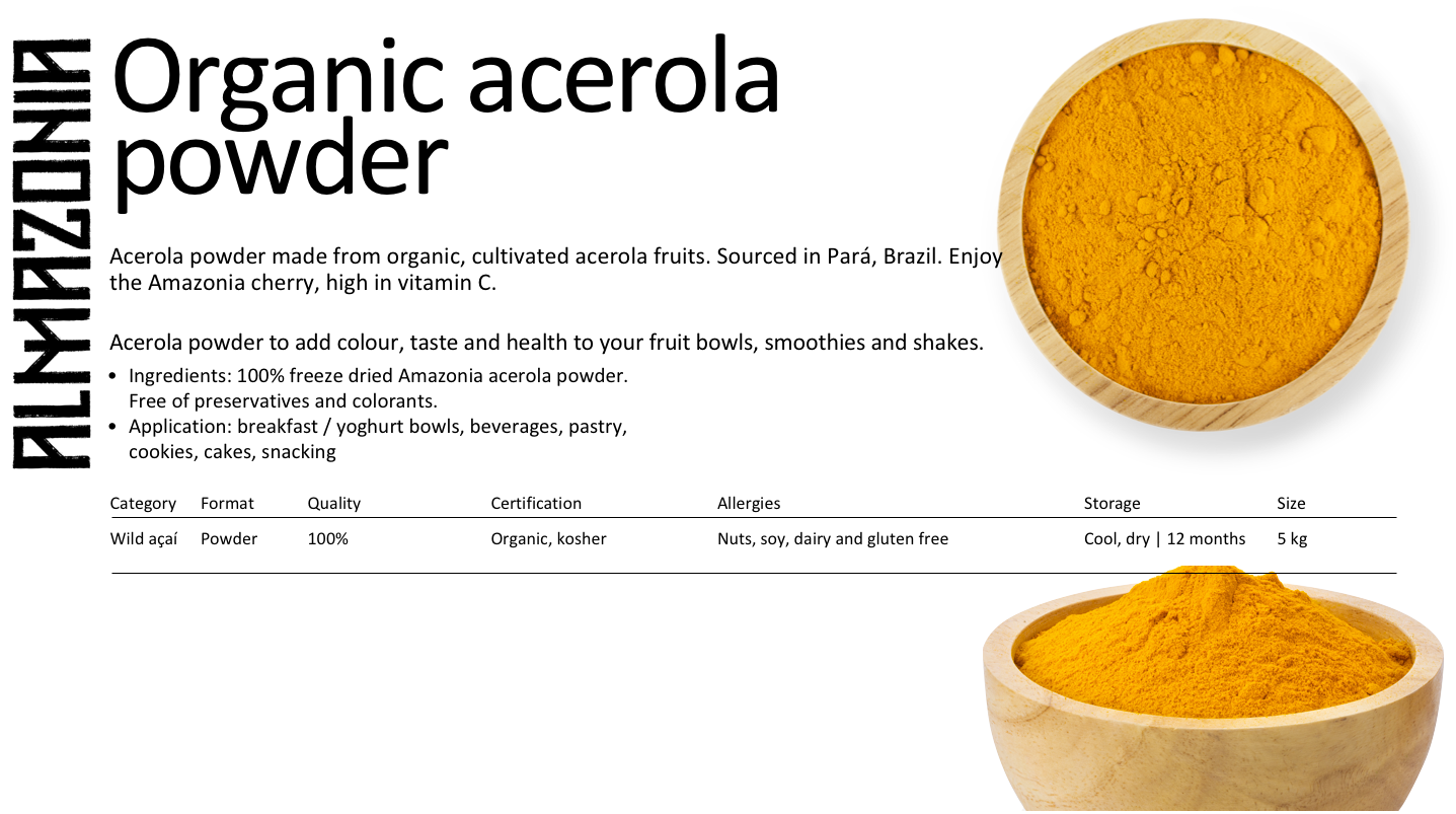 Product catalogue organic cultivated freeze dried acerola powder