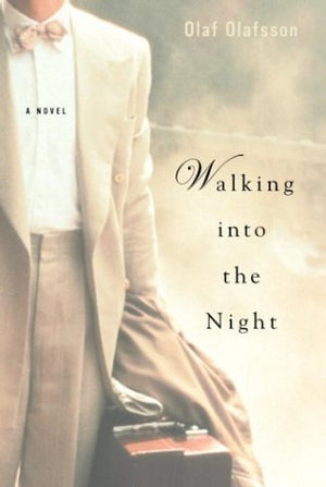 Walking into the Night : A Novel