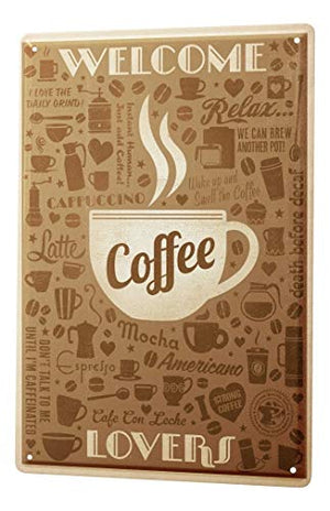 LEotiE SINCE 2004 Tin Sign Metal Plate Decorative Sign Home Decor Plaques Coffee Cafe Bar Welcome Coffee Lovers Coffee Cup Decorative Wall Plate 8X12