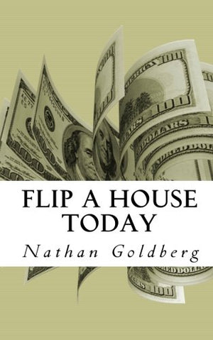 Flip a House Today
