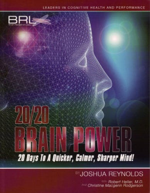 20/20 Brain Power: 20 Days to a Quicker, Calmer, Sharper Mind