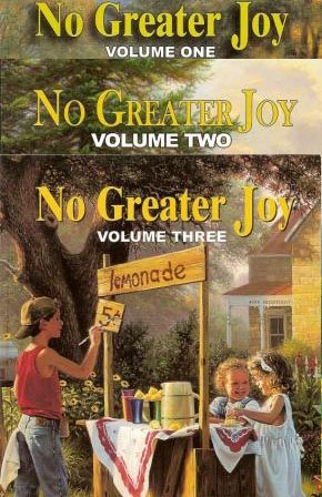 No Greater Joy Volumes 1, 2, & 3